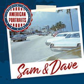 American Portraits: Sam & Dave de Sam and Dave