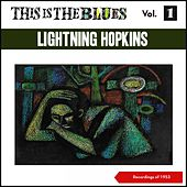 This Is the Blues., Vol. 1 (Recordings of 1953) de Lightnin' Hopkins