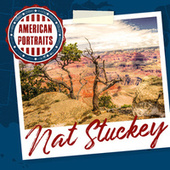 American Portraits: Nat Stuckey von Nat Stuckey