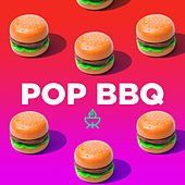 Pop BBQ de Various Artists