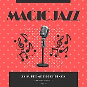 Magic Jazz (25 Supreme Recordings), Vol. 9 von Various Artists