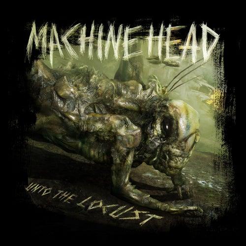 Unto The Locust by Machine Head