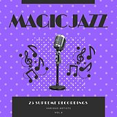 Magic Jazz (25 Supreme Recordings), Vol. 8 by Various Artists