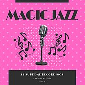 Magic Jazz (25 Supreme Recordings), Vol. 5 de Various Artists