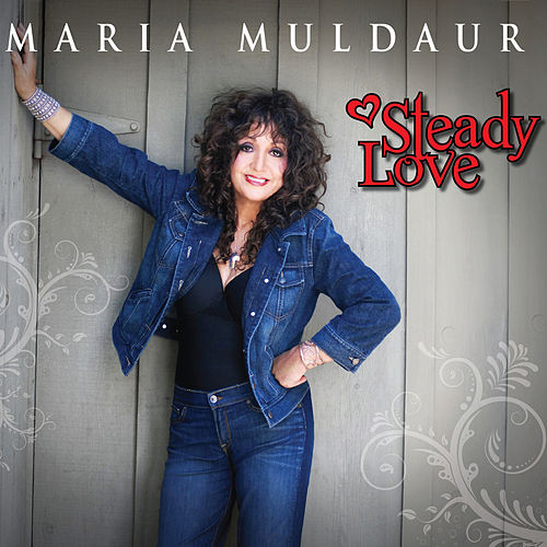 Steady Love by Maria Muldaur