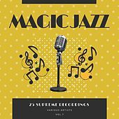 Magic Jazz (25 Supreme Recordings), Vol. 7 de Various Artists