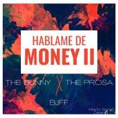 Háblame De Money II (Remix) de Bunny