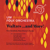 Waltzes ...and More! by University Of Wisconsin Russian Folk Orchestra