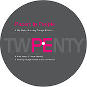 PE 20 Remixes - 4 My Peepz/Parking Garage Politics by Paperclip People