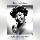 More Than The Most (Remastered 2020) von Dakota Staton