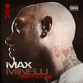 Heart of a King by Max Minelli