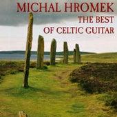 The Best of Celtic Guitar by Michal Hromek