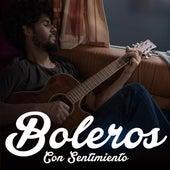 Boleros Con Sentimiento by Various Artists
