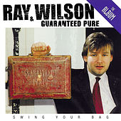 Swing Your Bag by Ray Wilson