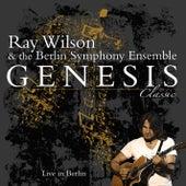 Genesis Classic - Live In Berlin by Ray Wilson