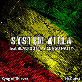 System Killa di Mr Quest