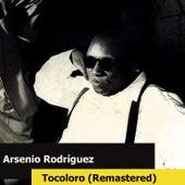 Tocoloro (Remastered) de Arsenio Rodriguez