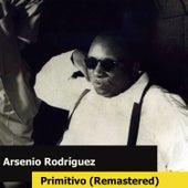 Primitivo (Remastered) de Arsenio Rodriguez