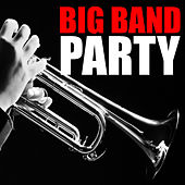 Big Band Party by Various Artists
