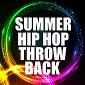Summer Hip Hop Throwback von Various Artists