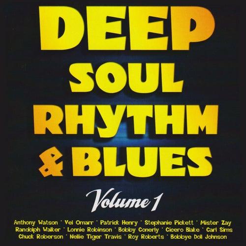 Deep Soul, Rhythm & Blues Volume 1 by Various Artists