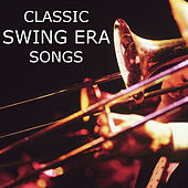 Classic Swing Era Songs de Various Artists
