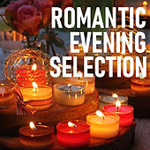 Romantic Evening Selection by Various Artists