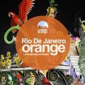 Rio De Janeiro Orange: Latin Brazilian Music de Various Artists
