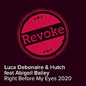 Right Before My Eyes von Luca Debonaire