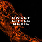 Sweet Little Devil by Perfect Strangers