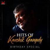 Hits of Kaushik Ganguly by Kaushik Ganguly