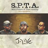 S.P.T.A. Said Person of That Ability de J-Live
