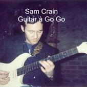 Guitar À Go Go by Sam Crain