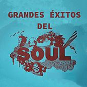 Grandes Exitos Del Soul by Raphael Fays, Harold Melvin, Dobie Gray, Percy Sledge, Everly Brothers, Fontella Bass, Eddy Floyd, Isley Brothers
