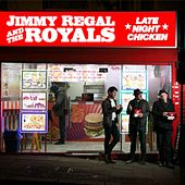 Late Night Chicken von Jimmy Regal and the Royals