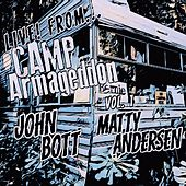 Live from Camp Armageddon, Vol. 1 by John Bott
