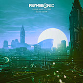 Carbon Based Lifeform (Deluxe Edition) by Psymbionic