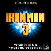 Iron Man 3 Main Theme (From