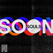 Soon by Souls