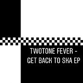 Two Tone Fever - Get Back to Ska by Owen Gray