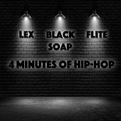 4 Minutes of Hip-Hop by Lex