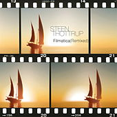 Filmatica (Remixed) de Steen Thottrup