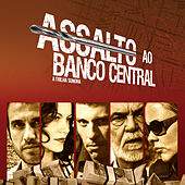 Assalto Ao Banco Central OST de Various Artists