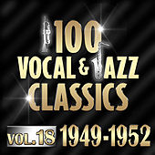 100 Vocal & Jazz Classics - Vol. 18 (1947-1952) de Various Artists