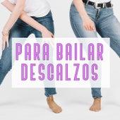 Para bailar descalzos de Various Artists