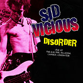 Disorder ( Live ) by Sid Vicious