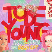 To Be Young (feat. Doja Cat) di Anne-Marie