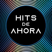 Hits de ahora by Various Artists