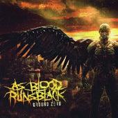 Ground Zero by As Blood Runs Black