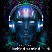 Behind The Mind de Pandora